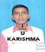 I LOVE U  KARISHMA - Personalised Poster A1 size