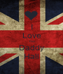I Love You Daddy Hall - Personalised Poster A1 size
