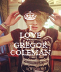 I LOVE YOU GREGOR COLEMAN - Personalised Poster A1 size