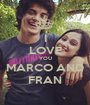 I LOVE YOU MARCO AND FRAN - Personalised Poster A1 size