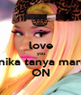 i love you onika tanya maraj ON - Personalised Poster A1 size