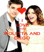 I LOVE YOU VIOLETTA AND DIEGO - Personalised Poster A1 size