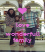 i love you wonderfull family - Personalised Poster A1 size