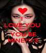 I  LOVE YOU  WOULD YOU BE MINE?!<3 - Personalised Poster A1 size