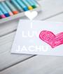 I LUV U JACHU  - Personalised Poster A1 size