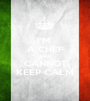 I'M  A CHEF AND I CANNOT KEEP CALM - Personalised Poster A1 size