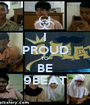 I PROUD TO BE 9BEAT - Personalised Poster A1 size