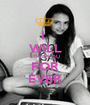I  WILL LOVE YOU FOR EVER - Personalised Poster A1 size