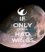 IF ONLY HOWLS HAD WINGS - Personalised Poster A1 size