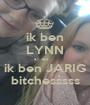 ik ben LYNN en ik ben JARIG bitchesssss - Personalised Poster A1 size