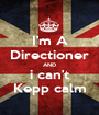 I'm A Directioner AND i can't Kepp calm - Personalised Poster A1 size