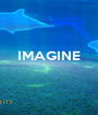 IMAGINE    - Personalised Poster A1 size