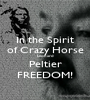 In the Spirit of Crazy Horse Leonard Peltier FREEDOM! - Personalised Poster A1 size