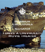 INTERIOR CROCODILE ALLIGATOR I DRIVE A CHEVROLETT MOVIE THEATER - Personalised Poster A1 size