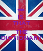IS  THAT IN  THE DICTIONARY - Personalised Poster A1 size