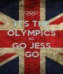 IT'S THE OLYMPICS SO GO JESS GO - Personalised Poster A1 size