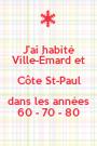 J'ai habité Ville-Émard et Côte St-Paul dans les années 60 - 70 - 80 - Personalised Poster A1 size