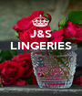 J&S LINGERIES    - Personalised Poster A1 size