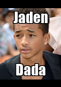 Jaden Dada - Personalised Poster A1 size