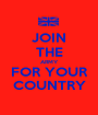 JOIN THE ARMY FOR YOUR COUNTRY - Personalised Poster A1 size