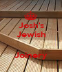 Josh's Jewish   Joinery - Personalised Poster A1 size