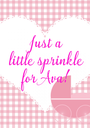 Just a little sprinkle for Ava! - Personalised Poster A1 size