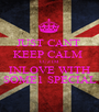 JUST CANT  KEEP CALM  CUZ IM INLOVE WITH SOME1 SPECIAL - Personalised Poster A1 size