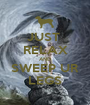 JUST  RELAX AND SWEEP UR LEGS - Personalised Poster A1 size