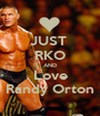 JUST  RKO AND Love Randy Orton - Personalised Poster A1 size