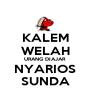 KALEM WELAH URANG DIAJAR NYARIOS SUNDA - Personalised Poster A1 size