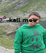 kall mee     - Personalised Poster A1 size