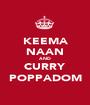 KEEMA NAAN AND CURRY POPPADOM - Personalised Poster A1 size