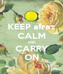 KEEP afraz CALM AND CARRY ON - Personalised Poster A1 size