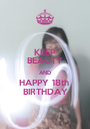 KEEP BEAUTY AND HAPPY 18th  BIRTHDAY - Personalised Poster A1 size