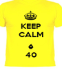KEEP CALM  é 40 - Personalised Poster A1 size