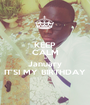 KEEP CALM 01 January IT'SI MY BIRTHDAY - Personalised Poster A1 size