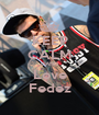 KEEP CALM 0AND Love Fedez - Personalised Poster A1 size