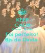 KEEP CALM 15 anos - Brenda.  Foi perfeito!  Bjs de Dinda.  - Personalised Poster A1 size