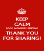 KEEP CALM 7000 MEMBERS STRONG THANK YOU FOR SHARING! - Personalised Poster A1 size