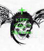KEEP CALM A7X Still lives  - Personalised Poster A1 size