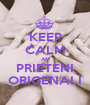 KEEP CALM AM PRIETENI ORIGENALI - Personalised Poster A1 size