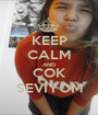 KEEP CALM AND ÇOK SEVİYOM - Personalised Poster A1 size