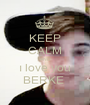 KEEP CALM AND ı love you BERKE  - Personalised Poster A1 size