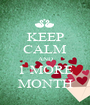 KEEP CALM AND 1 MORE MONTH - Personalised Poster A1 size