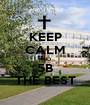KEEP CALM AND 5B THE BEST - Personalised Poster A1 size
