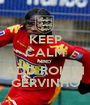 KEEP CALM AND ADD ROISIN GERVINHO - Personalised Poster A1 size