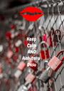 Keep Calm AND Aishiteru Desu - Personalised Poster A1 size