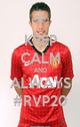 KEEP CALM AND ALWAYS #RVP20 - Personalised Poster A1 size
