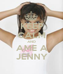 KEEP CALM AND AME A JENNY - Personalised Poster A1 size