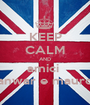 KEEP CALM AND amici  anwar e mauro - Personalised Poster A1 size